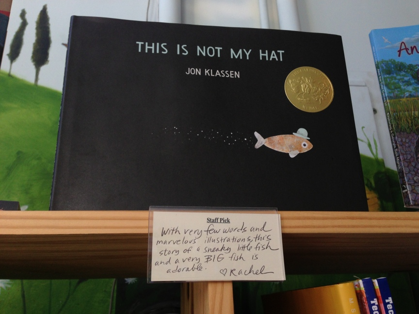 A shelf talker written by Rachel for Caldecott winner This is Not My Hat