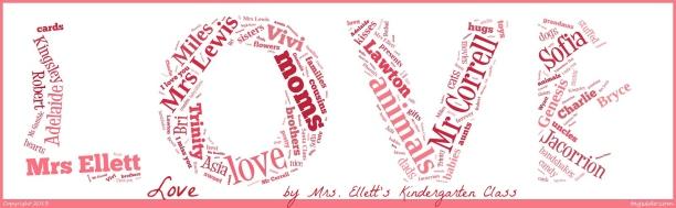 Mrs. Ellett's Kindergarten Class - Love